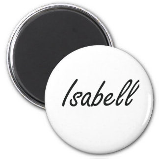 Isabell artistic Name Design 2 Inch Round Magnet