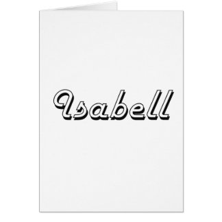 Isabell Classic Retro Name Design Greeting Card