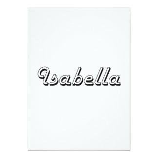 Isabella Classic Retro Name Design 5x7 Paper Invitation Card