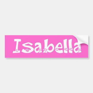 Isabella (Smiley) Bumper Sticker