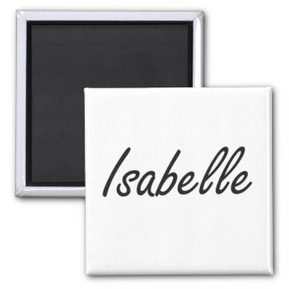Isabelle artistic Name Design 2 Inch Square Magnet