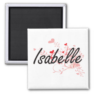 Isabelle Artistic Name Design with Hearts 2 Inch Square Magnet