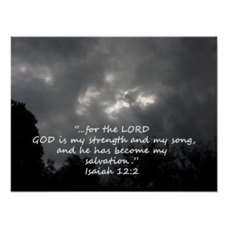 """""""Isaiah 12:2""""  by Carter L. Shepard Posters"""