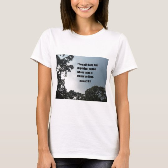 Isaiah 26:3 T-Shirt