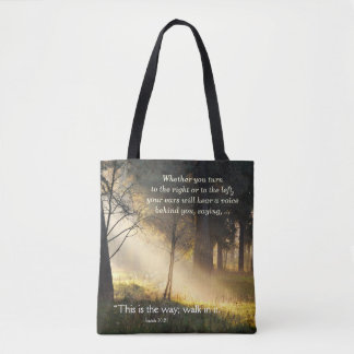 "Isaiah 30:21 ""This is the way, walk in it."" Tote Bag"