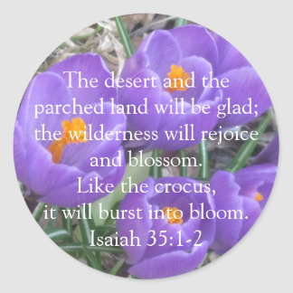 Isaiah 35:1-2 ~ The Crocus Classic Round Sticker