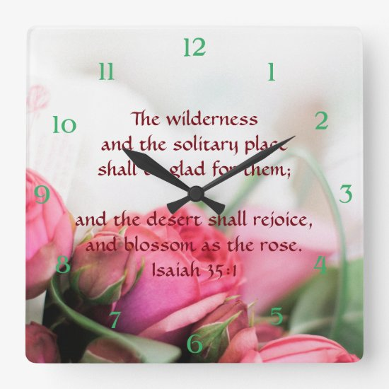 Isaiah 35:1 - the desert shall rejoice and blossom square wall clock