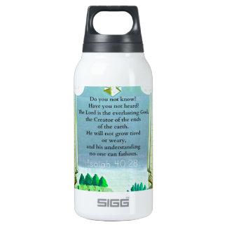 Isaiah 40:28 Inspirational BIBLE verse Insulated Water Bottle
