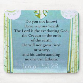 Isaiah 40:28 Inspirational BIBLE verse Mouse Pad