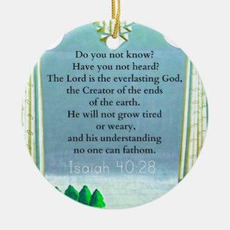 Isaiah 40 28 Inspirational BIBLE verse Ornament