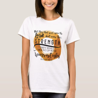 Isaiah 40:31 KJV (Gold) that wait upon the LORD T-Shirt