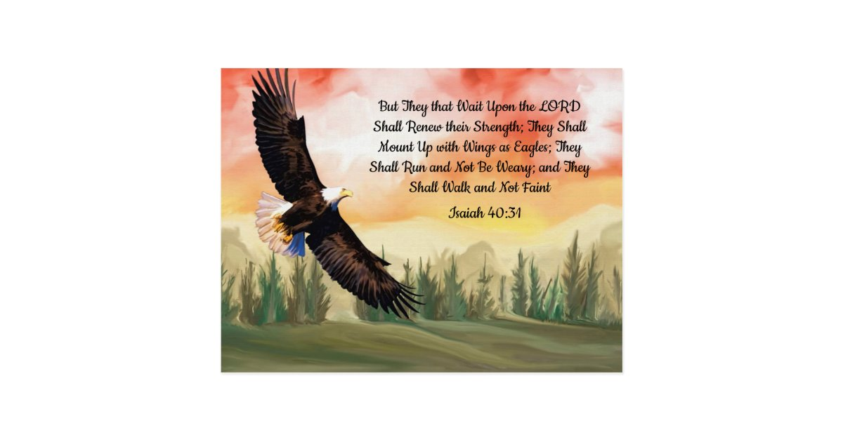 Isaiah 40 31 Mount Up On Eagle Wings Postcard Zazzle Com