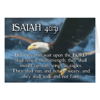 ISAIAH 40:31  Mount up with wings as EAGLES Card