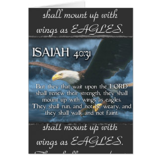 ISAIAH 40:31  Mount up with wings as EAGLES Greeting Card