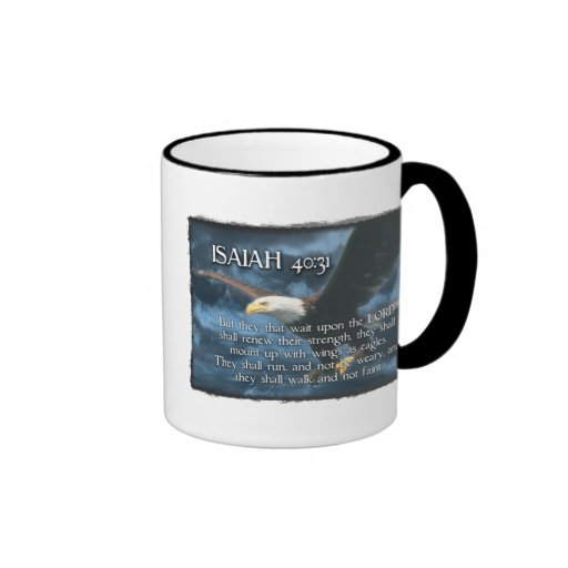 ISAIAH 40:31  Mount up with wings as EAGLES Mugs