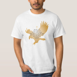 Isaiah 40:31 Scripture with Eagle and Cross T-Shirt