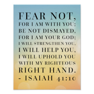 Isaiah 41:10 Bible Quote Poster