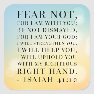 Isaiah 41:10 Bible Quote Square Sticker