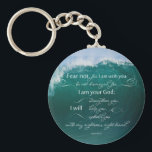 "Isaiah 41 10 Bible Verse Button Keychain<br><div class=""desc"">Our Isaiah 41 10 Christian Bible Verse Button Keychain has a beautiful photo of a wave breaking in the ocean. This inspirational bible verse was taken from Isaiah 41 10 fear not, for I am with you; be not dismayed, for I am your God; I will strengthen you, I will...</div>"