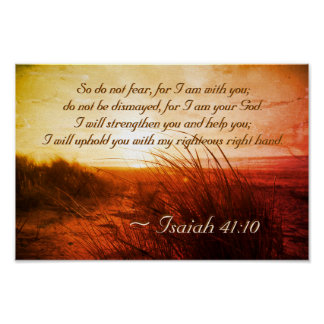 Isaiah 41:10 Bible Verse Do not fear I am with you Poster