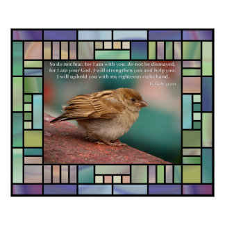 Isaiah 41:10 Bible Verse With Bird Stained Glass Poster