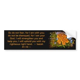 Isaiah 41:10 bumper sticker