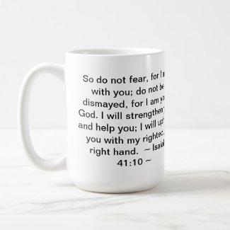 Isaiah 41:10 coffee mugs