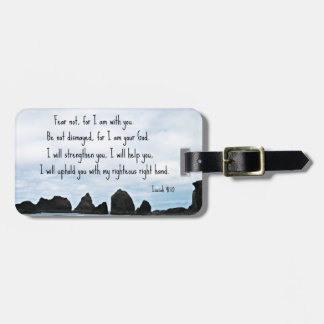 Isaiah 41:10 Fear not for I am with you... Bag Tag