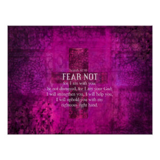 Isaiah 41:10 Fear not, for I am with you BIBLICAL Poster