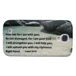 Isaiah 41:10 Fear not for I am with you... Galaxy S4 Cover