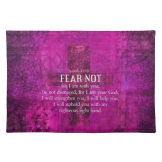 Isaiah 41:10 Fear not, for I am with you Cloth Placemat