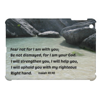 Isaiah 41:10 Fear not for I am with you... Case For The iPad Mini