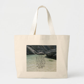 Isaiah 41:10 Fear not, for I am with you... Large Tote Bag