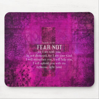 Isaiah 41:10 Fear not, for I am with you Mouse Pads