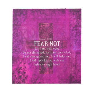 Isaiah 41:10 Fear not, for I am with you Notepad