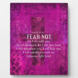 Isaiah 41:10 Fear not, for I am with you Photo Plaques