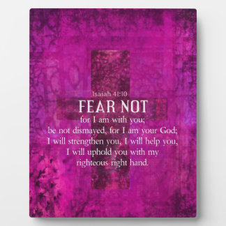 Isaiah 41:10 Fear not, for I am with you Photo Plaque