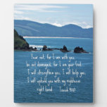 Isaiah 41:10 Fear not for I am with you... Photo Plaques