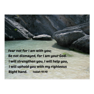 Isaiah 41:10 Fear not for I am with you... Postcard