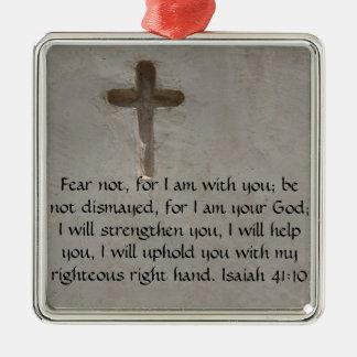 Isaiah 41:10 Inspirational Bible Verse Metal Ornament
