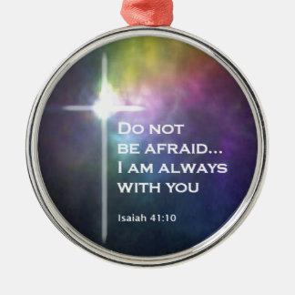 Isaiah 41:10 metal ornament
