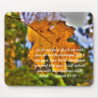 Isaiah 41:10 mouse pads