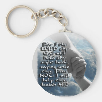 ISAIAH 41:13 FEAR NOT - I WILL HOLD YOUR HAND BASIC ROUND BUTTON KEYCHAIN