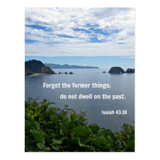 Isaiah 43:18 Forget the former things; do not... Postcard
