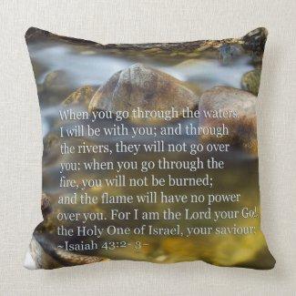 Isaiah 43:2- 3 pillow