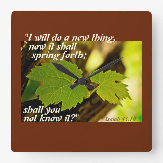 Isaiah 43 Bible Verse, I will do a new thing, Square Wall Clock