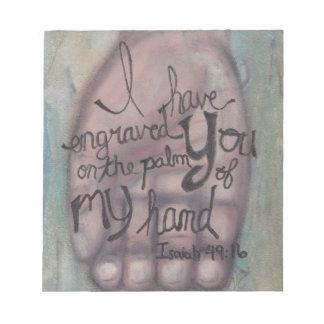 Isaiah 49:16 Note Pad