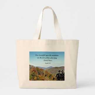 Isaiah 52:7 How beautiful upon the mountains.... Large Tote Bag