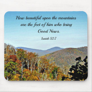 Isaiah 52:7 How beautiful upon the mountains.... Mousepad