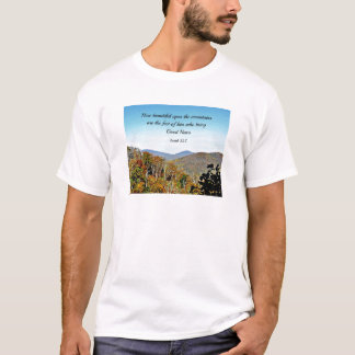 Isaiah 52:7 How beautiful upon the mountains.... T-Shirt